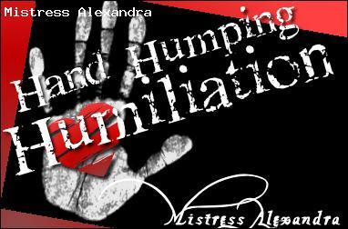 Hand Humping Humiliation