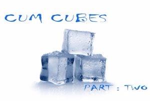 Cum Cubes, Part 2
