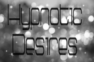 Hypnotic Desire