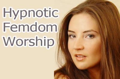 Hypnotic Femdom Worship