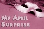 My April Surprise
