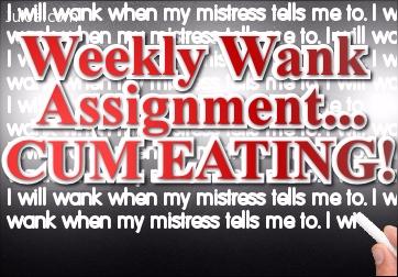 Weekly Wank Assignment: Cum eating